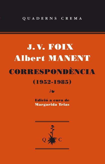 CORRESPONDENCIA (1952-1985).