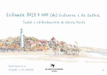 ESTIMADA BAIX A MAR (DE) VILANOVA I LA GELTRÚ