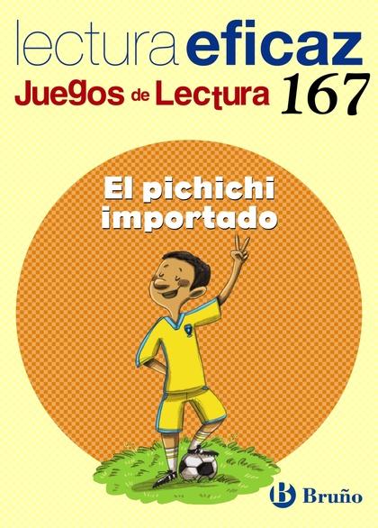 JUEGO DE LECTURA, EL PICHICHI IMPORTADO, EDUCACIÓN PRIMARIA, 2 CICLO. CUADERNO