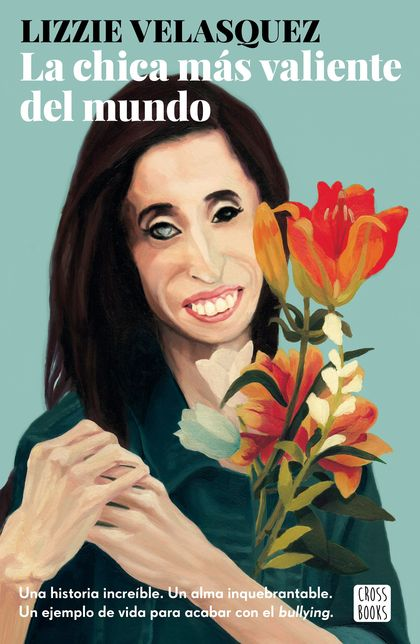 LA CHICA MÁS VALIENTE DEL MUNDO.