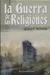 LA GUERRA DE LAS RELIGIONES