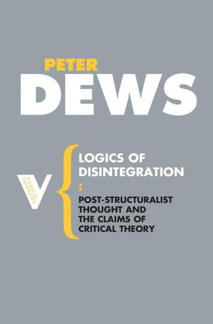LOGICS OF DISINTEGRATION