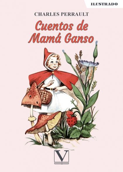 CUENTOS DE MAMÁ GANSO.