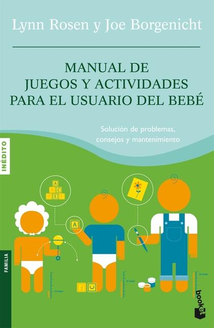 MANUAL DE JUEGOS Y ACTIVIDADES PARA EL USUARIO DEL BEBÉ