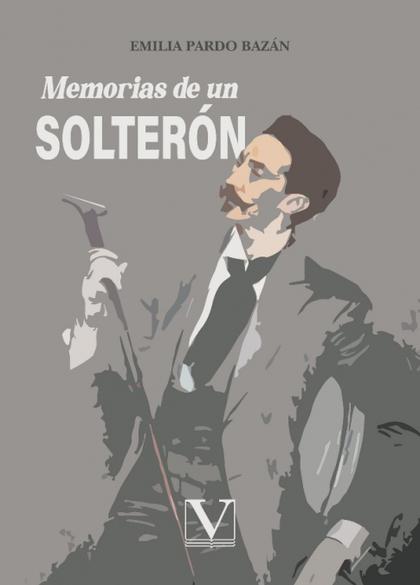 MEMORIAS DE UN SOLTERÓN.