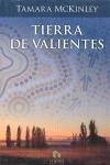 TIERRA DE VALIENTES