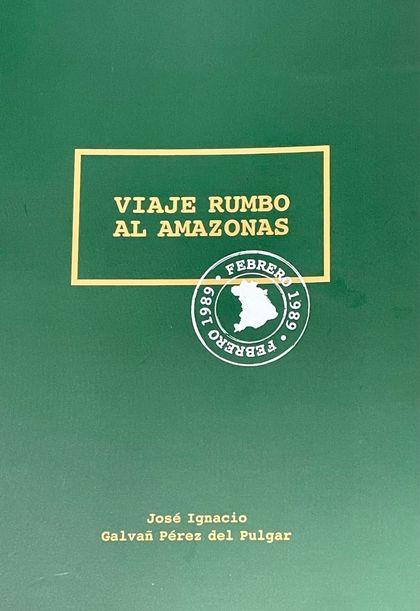 VIAJE RUMBO AL AMAZONAS