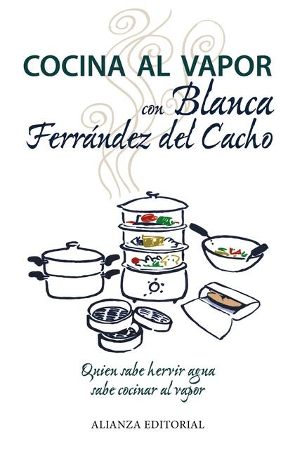 COCINA AL VAPOR CON BLANCA FERRÁNDEZ DEL CACHO
