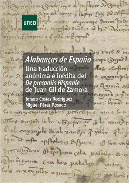 ALABANÇAS DE ESPAÑA: UNA TRADUCCIÓN ANÓNIMA E INÉDITA DEL DE PRECONIIS HISPANIE.