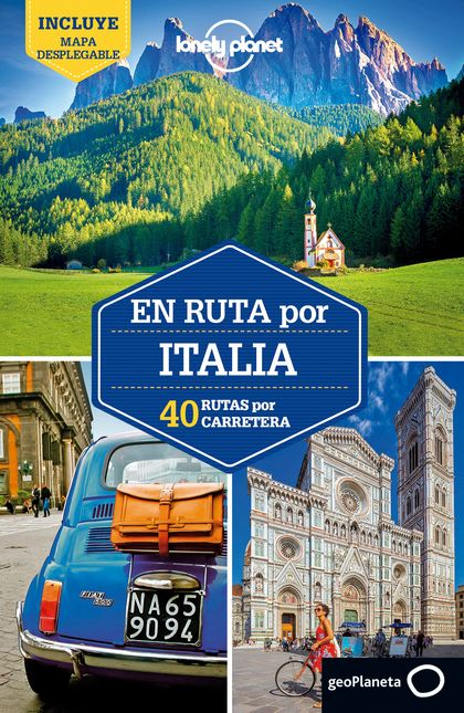 EN RUTA POR ITALIA 2. 40 RUTAS POR CARRETERA