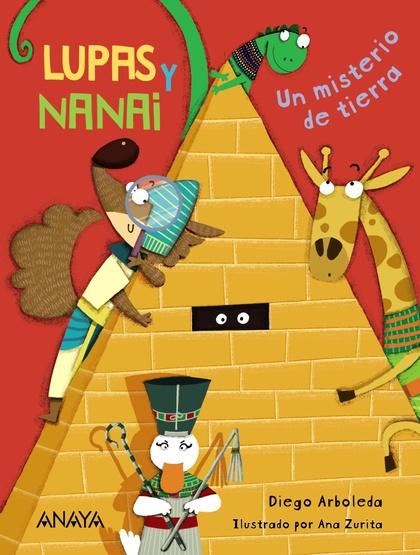 LUPAS Y NANAI. UN MISTERIO DE TIERRA.