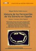 HISTORIA DE LOS FERROCARRILES DE VÍA ESTRECHA (TOMO 3).