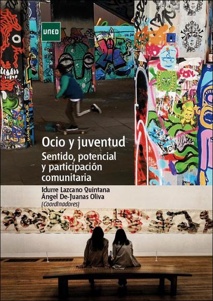 OCIO Y JUVENTUD. SENTIDO, POTENCIAL Y PARTICIPACIÓN COMUNITARIA
