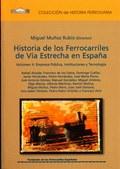 HISTORIA DE LOS FERROCARRILES DE VÍA ESTRECHA (TOMO 4).
