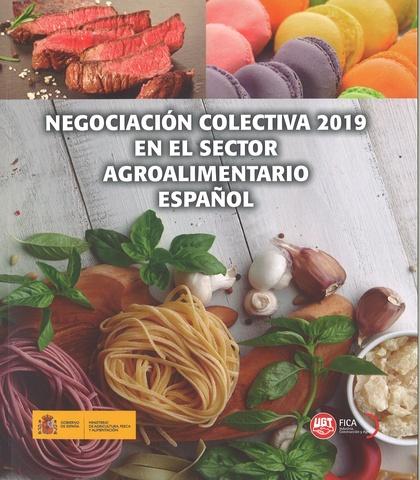 NEGOCIACIÓN COLECTIVA 2019 EN EL SECTOR AGROALIMENTARIO ESPAÑOL