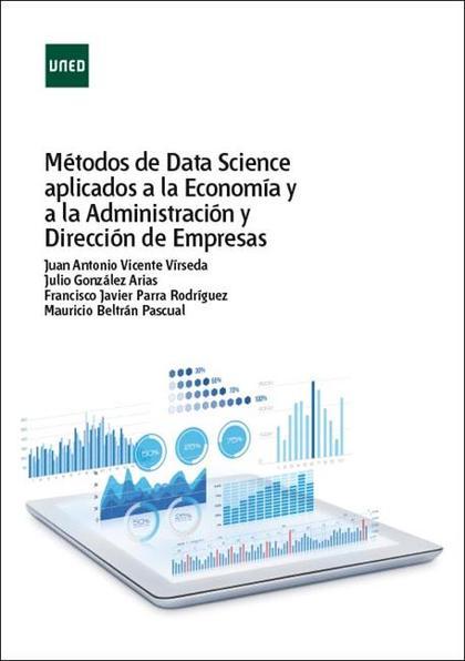 MÉTODOS DE DATA SCIENCE APLICADOS A LA ECONOMÍA Y A LA ADMINISTRACIÓN DE EMPRESA.