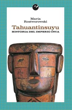 TAHUANTINSUYU. HISTORIA DEL IMPERIO INCA.