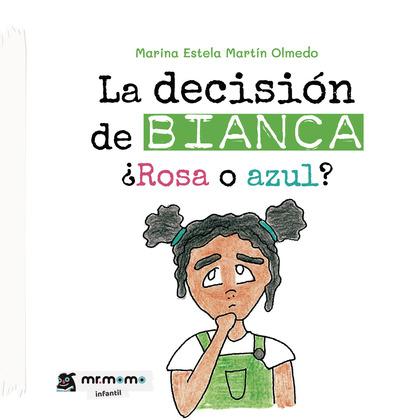 LA DECISIÓN DE BIANCA.