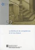 LA DISTRIBUCIÓ DE COMPETÈNCIES EN EL NOU ESTATUT : SEMINARI, BARCELONA, 4 D´OCTUBRE DE 2006