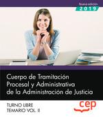 CUERPO TRAMITACION PROCESAL Y ADMINISTRATIVA ADMINIST VOL 2.