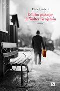 L´ÚLTIM PASSATGE DE WALTER BENJAMIN.