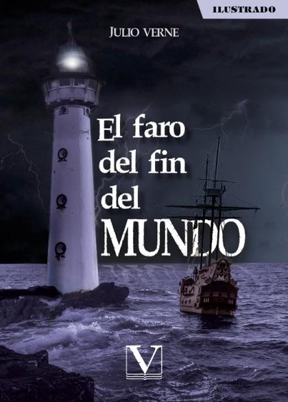 EL FARO DEL FIN DEL MUNDO.