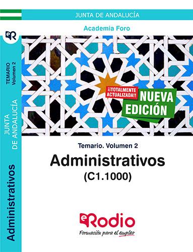 ADMINISTRATIVOS DE LA JUNTA DE ANDALUCÍA (C1.1000). TEMARIO VOLUMEN 2..