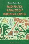 RAZÓN POLÍTICA, GLOBALIZACIÓN Y MODERNIDAD COMPLEJA