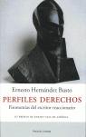 PERFILES DERECHOS: FISONOMÍAS DEL ESCRITOR REACCIONARIO