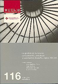 LA GESTIÓN DE LA LOCURA : CONOCIMIENTOS, PRÁCTICAS Y ESCENARIOS (ESPAÑA, SIGLOS XIX-XX)