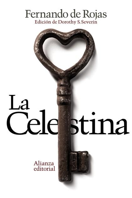 LA CELESTINA : TRAGICOMEDIA DE CALISTO Y MELIBEA
