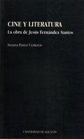 CINE Y LITERATURA: LA OBRA DE JESÚS FERNÁNDEZ SANTOS.