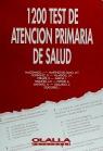 1200 TEST ATENCION PRIMARIA DE SALUD