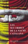 LES SET TRIBUS DE LA NACIÓ CATALANA : CONVERSA AMB ELS MEUS BUDES ANÁLISI DEL DISCURS SOBRE EL