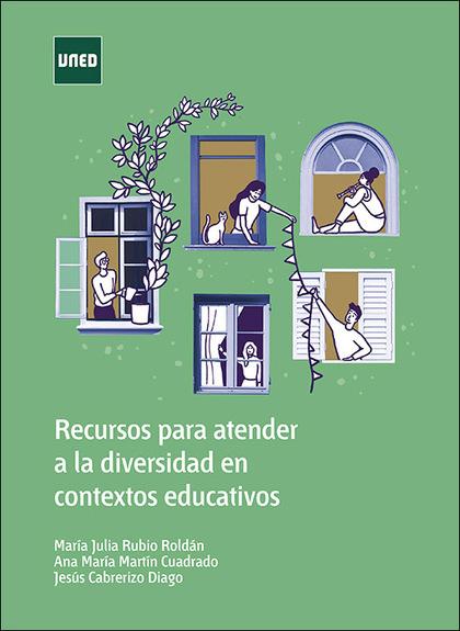 RECURSOS PARA ATENDER A LA DIVERSIDAD EN CONTEXTOS EDUCATIVOS