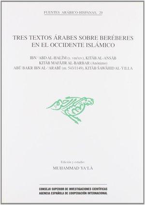 TRES TEXTOS ÁRABES SOBRE BERÉBERES EN EL OCCIDENTE ISLÁMICO. KITAB AL-ANSAB. KITAB MAFAJIR AL-B