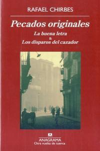 PECADOS ORIGINALES : LA BUENA LETRA  & LOS DISPAROS DEL CAZADOR