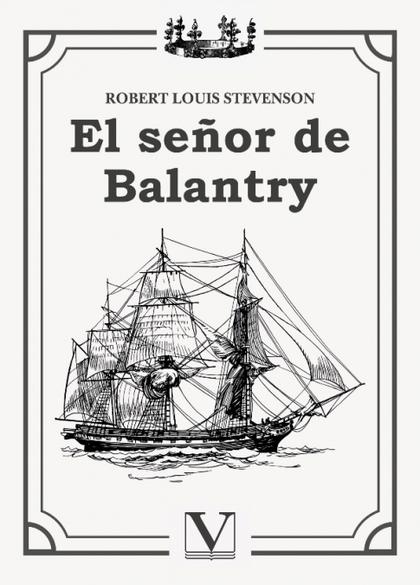 EL SEÑOR DE BALANTRY.