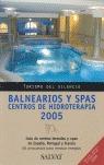 BALNEARIOS Y SPAS. CENTROS DE HIDROTERAPIA
