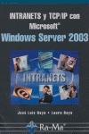 INTRANETS Y TCP/IP CON WINDOWS SERVER 2003