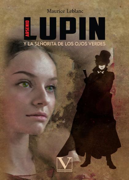 ARSENIO LUPIN. LA SEÑORITA DE LOS OJOS VERDES