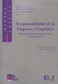 RESPONSABILIDAD DE LA EMPRESA Y COMPLIANCE. PROGRAMAS DE PREVENCION, DETECCION Y REACCION PENAL