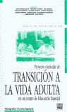 PROYECTO CURRICULAR DE TRANSICIÓN A LA VIDA ADULTA EN UN CENTRO DE EDU
