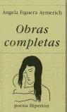 OBRAS COMPLETAS ANGELA FIGUERA AYMERICH