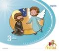 RELIGIÓN EDUCACIÓN INFANTIL. PROYECTO ESTELA 3 AÑOS. ALGAIDA +. ALUMNO.