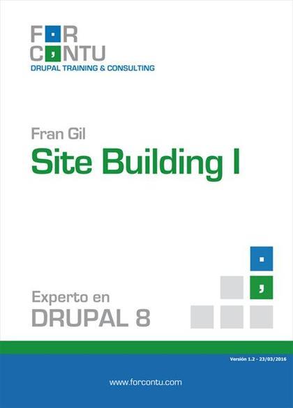 EXPERTO EN DRUPAL 8 SITE BUILDING I