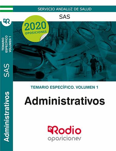 ADMINISTRATIVOS DEL SAS. TEMARIO ESPECÍFICO. VOLUMEN 1..