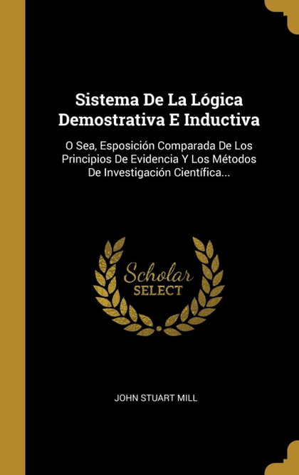 SISTEMA DE LA LÓGICA DEMOSTRATIVA E INDUCTIVA