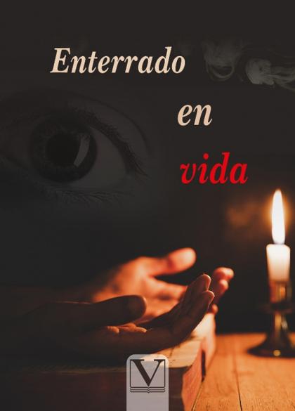 ENTERRADO EN VIDA.