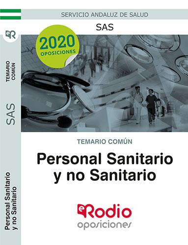 TEMARIO COMÚN. PERSONAL SANITARIO Y NO SANITARIO DEL SAS..